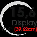 "Displays 15,6"" (39,62cm)"
