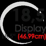 "Displays 18,5"" (46,99cm)"