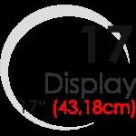 "Displays 17"" (43,18cm)"